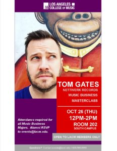 Music Business Masterclass | TOM GATES | Oct 26 @ Room 202 - LACM South | Pasadena | California | United States