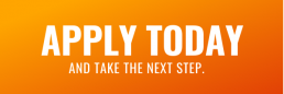Apply Today and take the next step