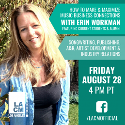 How to Make & Maximize Music Business Connections with Erin Workman